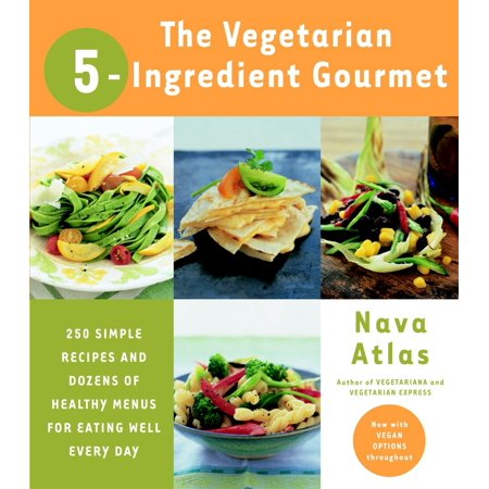 Halloween Vegetarian Recipes (The Vegetarian 5-Ingredient Gourmet : 250 Simple Recipes and Dozens of Healthy Menus for Eating Well Every)