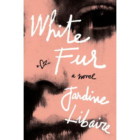 White Fur : A Novel (Süße Brillen Für Teenager)