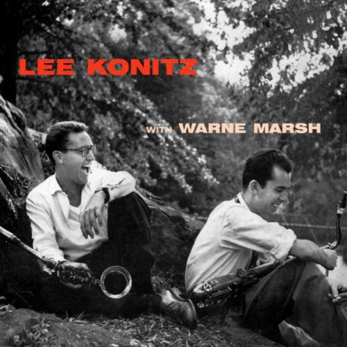 Lee Konitz With Warne Marsh (Bonus Tracks)