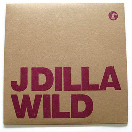 J Dilla - Wild - Vinyl (J Dilla Time The Donut Of The Heart)