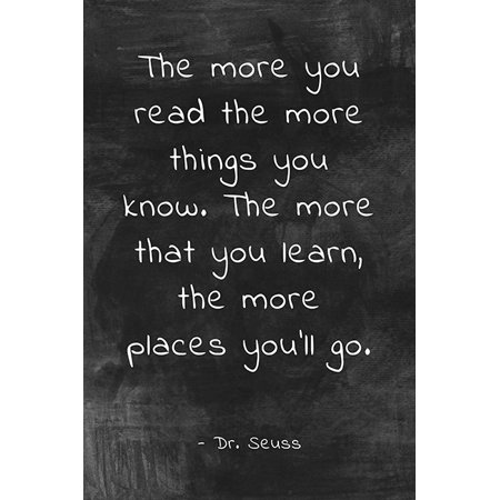 The More You Read (Dr. Seuss Quote), motivational classroom poster