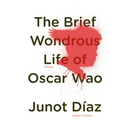 The Brief Wondrous Life of Oscar Wao - eBook (A Brief Wondrous Life Of Oscar Wao)