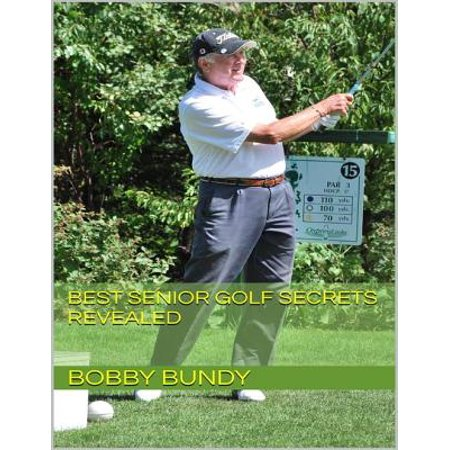 Best Senior Golf Secrets Revealed - eBook