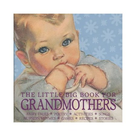The Little Big Book for Grandmothers by