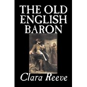 The Old English Baron by Clara Reeve, Fiction, Horror