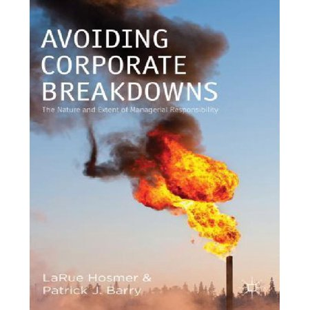 Avoiding Corporate Breakdowns: The Nature and Extent of Managerial Responsibility - image 1 of 1