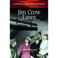 Landmarks of the American Mosaic: Jim Crow Laws (Hardcover)