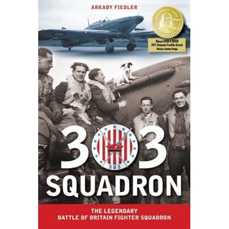 303 Squadron : The Legendary Battle of Britain Fighter
