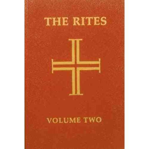 The Rites of the Catholic Church: Volume Two: Second Edition