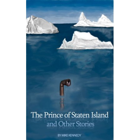 The Prince of Staten Island and Other Stories -