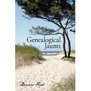 Genealogical Jaunts : Travels in Family History