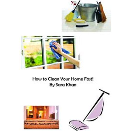 How To Clean Your Home Fast Ebook Walmart Com