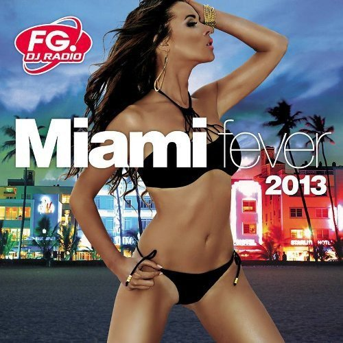 Miami Fever 2013 - Miami Fever 2013 [CD]