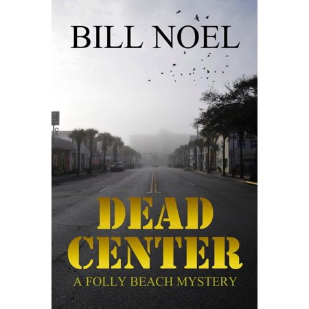 Dead Center - eBook ()