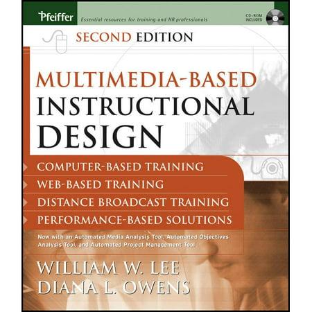 Multimedia Based Instructional Design Computer Based Training Web Based Training Distance Broadcast Training Performance Based Solutions Paperback Walmart Com
