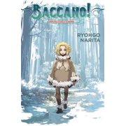 Baccano!, Vol. 5 (light novel) : 2001 The Children of Bottle