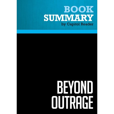 Summary of Beyond Outrage: What Has Gone With Our Economy and Our Democracy, and How to Fix It - Robert B. Reich -