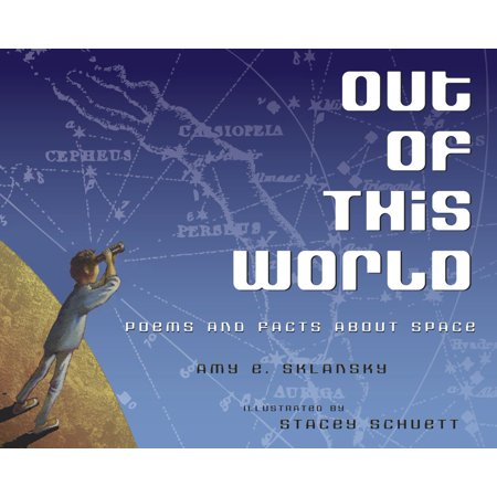 Out of This World: Poems and Facts about Space - eBook (Facts About Halloween Safety)
