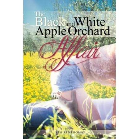 The Black and White Apple Orchard Affair - eBook