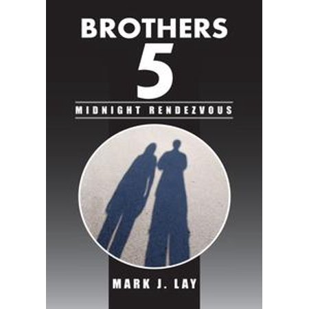 Brothers 5 - Midnight Rendezvous - eBook