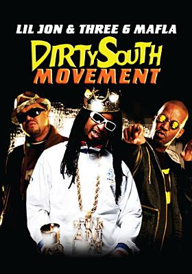 Dirty South Movement: Lil Jon & Three 6 Mafia (DVD) by Music Video Distributors