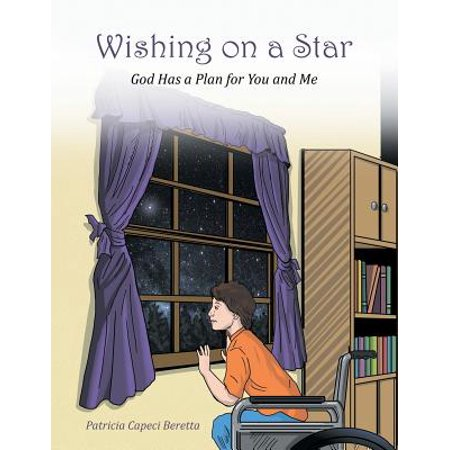 Wishing on a Star : God Has a Plan for You and Me