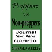 Prepper vs Non-Prepper journal 1 - eBook