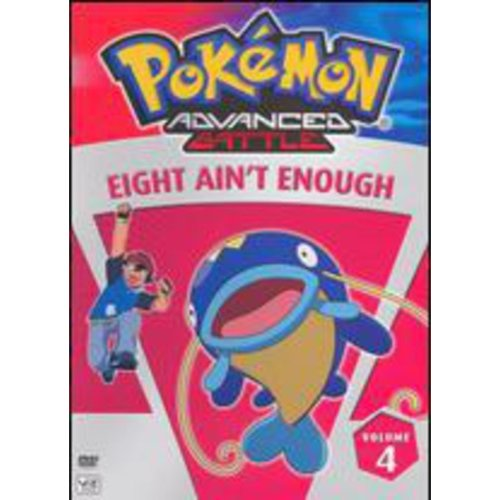 Pokemon Advanced Battle, Vol. 4 Eight Ain't Enough by