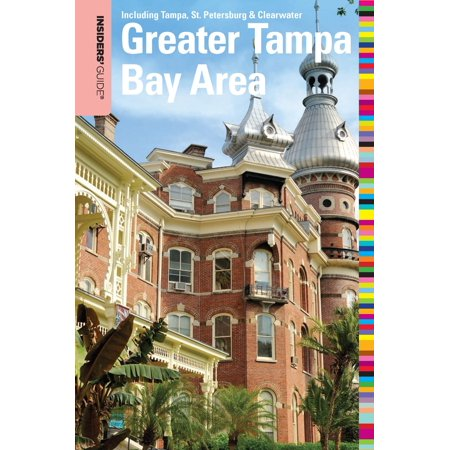 Insiders' Guide® to the Greater Tampa Bay Area -