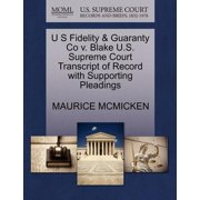 U S Fidelity & Guaranty Co V. Blake U.S. Supreme Court Transcript of Record with Supporting Pleadings