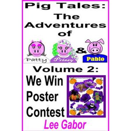 Pig Tales: Volume 2 - The Pigs Win the Contest - eBook (Winning Costume Contest Ideas)