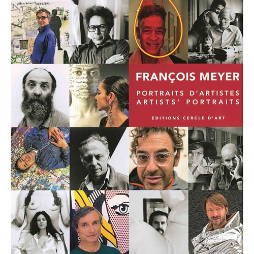Francois Meyer: Portraits D'Artistes / Artists' Portraits