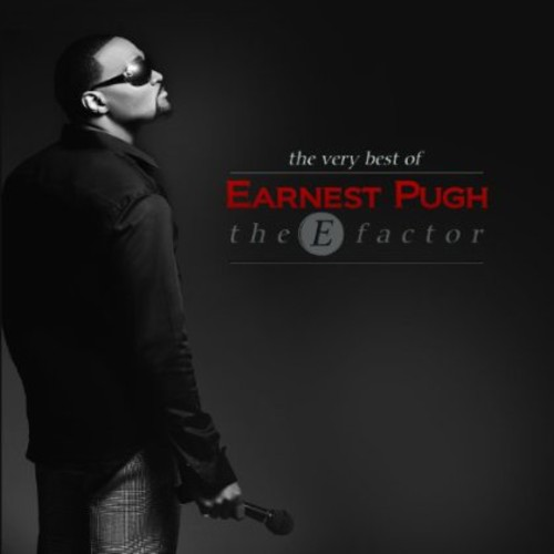 The E Factor: Best Of Earnest Pugh