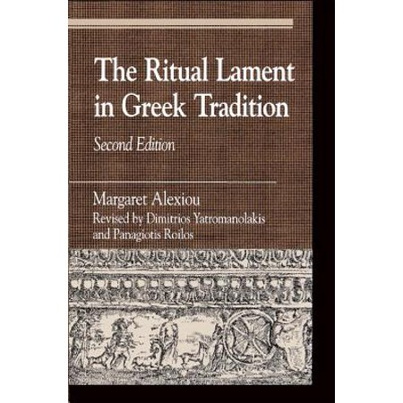 The Ritual Lament in Greek Tradition - eBook ()