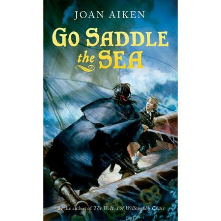 Go Saddle the Sea by