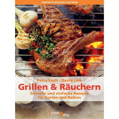 Grillen und Räuchern. Schnelle und einfache Rezepte für Garten und Balkon - eBook](Schnelle Rezepte Halloween)