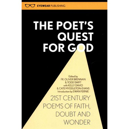 The Poet's Quest for God : 21st Century Poems of Faith, Doubt and Wonder