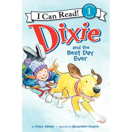 Dixie and the Best Day Ever (Best Day Ever Miami)