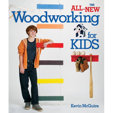 The All-New Woodworking for Kids (Woodworking Plans For Halloween)