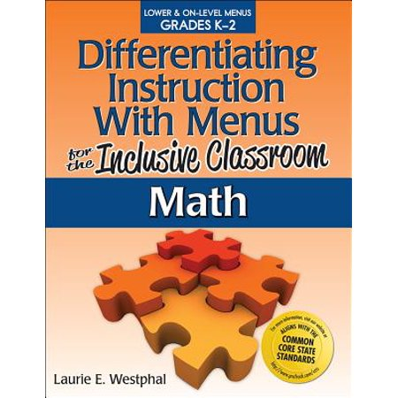 Differentiating Instruction with Menus for the Inclusive Classroom: Math (Grades (Differentiating Instruction With Menus Math Grades 6 8)