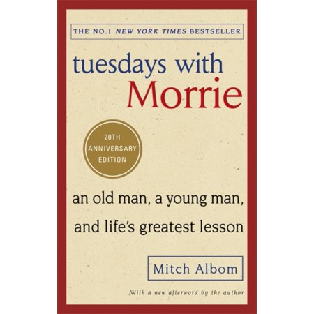 TUESDAYS WITH MORRIE (Morrie Schwartz Aphorisms From Tuesdays With Morrie)