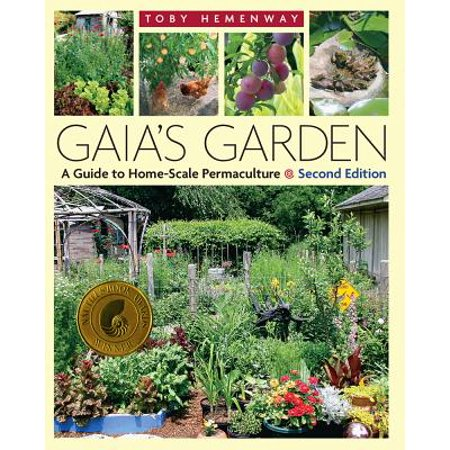 Gaia's Garden : A Guide to Home-Scale Permaculture, 2nd