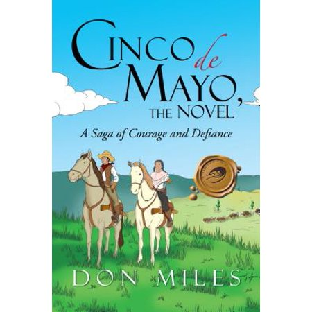 Cinco De Mayo, the Novel - eBook](Cinco De Mayo Costume Ideas)