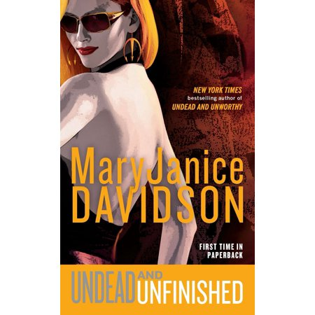 - Undead and Unfinished : A Queen Betsy Novel