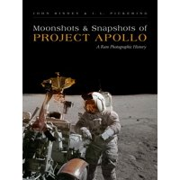 Moonshots and Snapshots of Project Apollo: A Rare Photographic History (Hardcover)