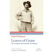 Leaves of Grass: The Complete 1855 and 1891-92 Editions : A Library of America Paperback Classic
