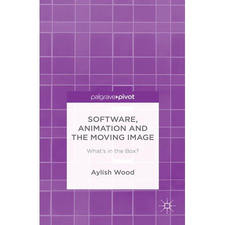 Software, Animation and the Moving Image - eBook