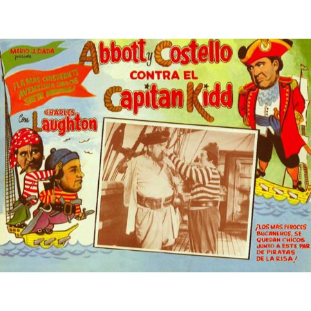 Abbott And Costello Meet Captain Kidd From Left Bud Abbott Lou Costello Charles Laughton 1952 Movie Poster