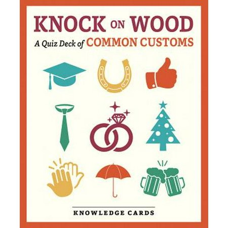Knock on Wood a Quiz Deck of Common Customs