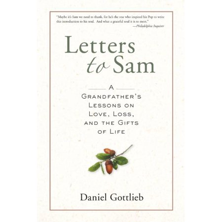 Letters to Sam: A Grandfather's Lessons on Love, Loss, and the Gifts of Life - image 1 de 1